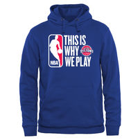Detroit Pistons This Is Why We Play Pullover Hoodie - Royal