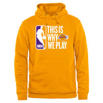 Los Angeles Lakers This Is Why We Play Pullover Hoodie - Gold